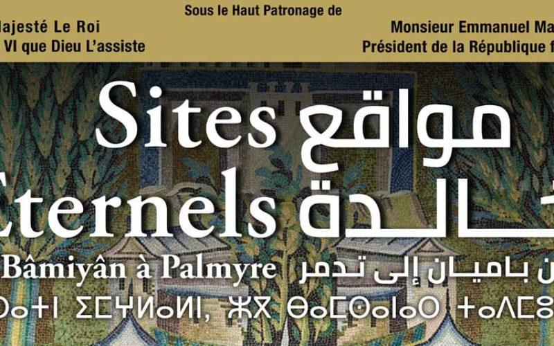 Sites éternels, de Bâmiyân à Palmyre
